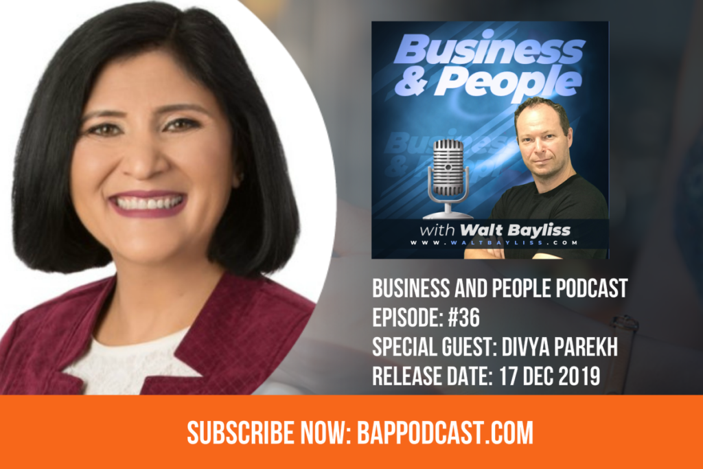 Business and People Podcast Episode 36 with Divya Parekh