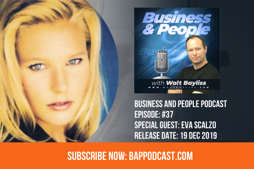 Business and People Podcast Episode 37 Eva Scalzo