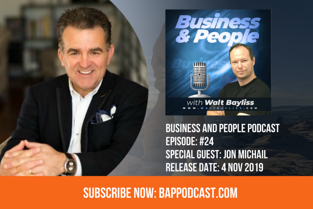 Business and People Podcast Episode 24 Jon Michail