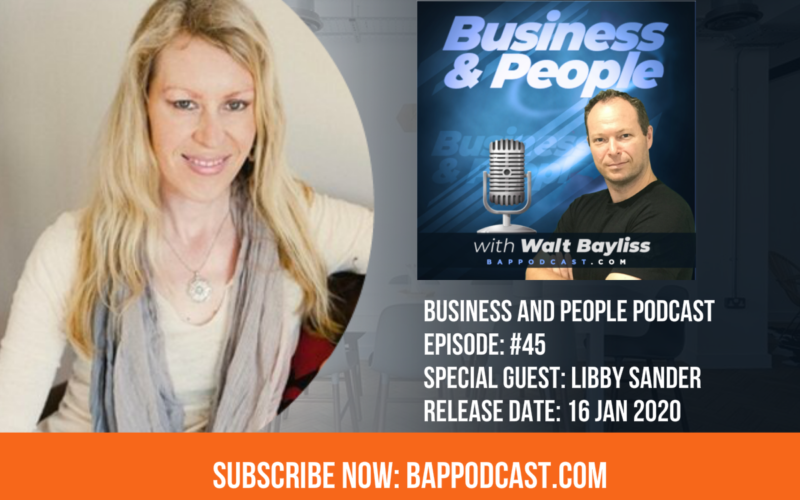 Business and People Episode 45 Libby Sander