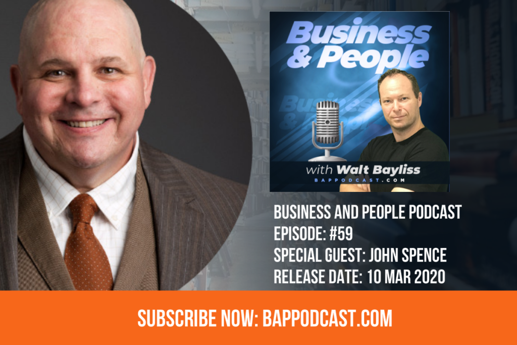 Business and People Podcast John Spence