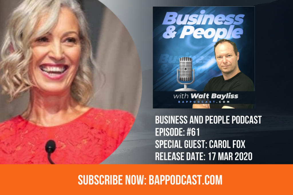 Business and People Podcast Episode 61 Carol Fox